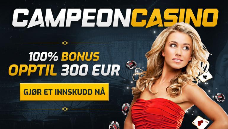 Øk ditt første innskuddet hos CampeonBet Casino