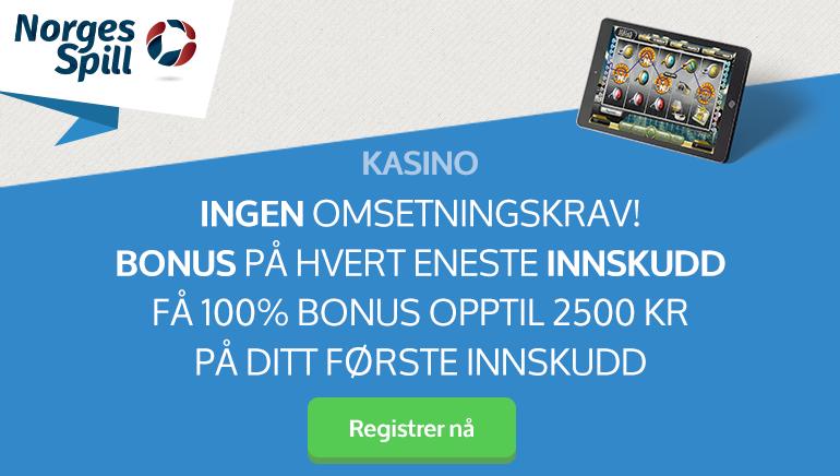 NorgeSpill Casino - VELKOMSTBONUS kr2500 100% Match Bonus(Min. Deposit: kr250)