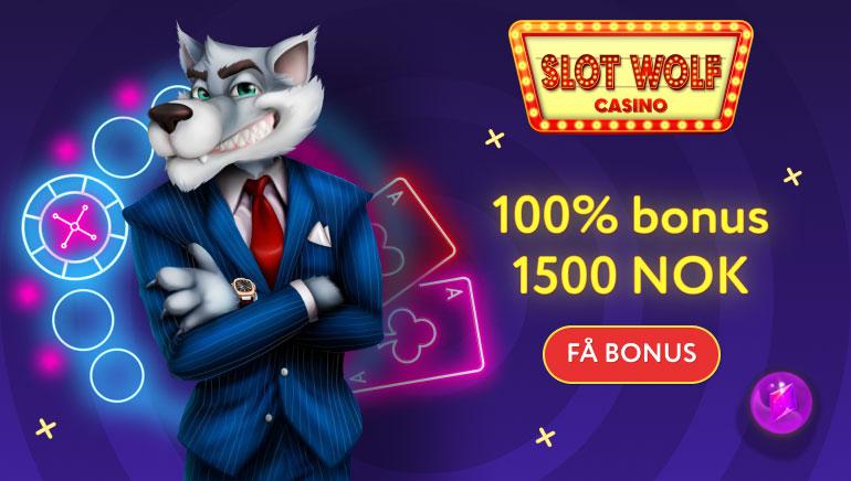 Kr. 1 500 ,- velkomstbonus når du blir medlem hos SlotWolf Casino